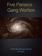 Five Parsecs : Gang Warfare