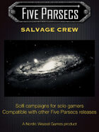 Five Parsecs : Salvage Crew