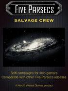 Five Parsecs : Salvage Crew
