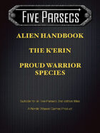 Five Parsecs Aliens: The K'Erin Warrior Species