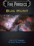 Five Parsecs : Bug Hunt