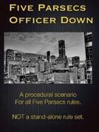 Five Parsecs: Officer Down