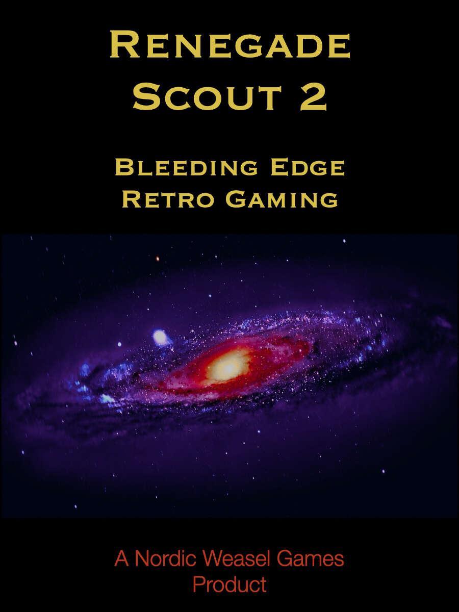 Renegade Scout - Bleeding Edge Retro Gaming
