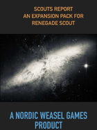 Scouts Report - A Renegade Scout expansion pack