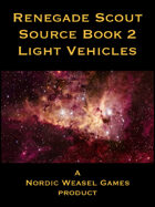 Renegade Scout book 2 - Light Vehicles