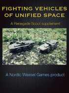 Renegade Scout Fighting Vehicles of Unified Space