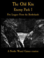 The Old Kin. Five Leagues Enemy Pack