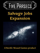 Five Parsecs: Salvage Jobs