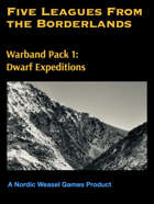 Five Leagues Warbands 1. Dwarf Expeditions