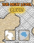 The Next Level: Caves