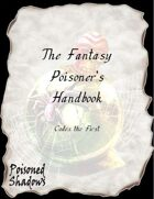 The Fantasy Poisoner's Handbook (Codex the First)