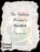 The Fantasy Poisoner's Handbook (Codex the First)
