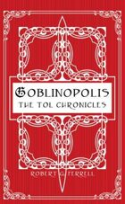 Goblinopolis - The Tol Chronicles
