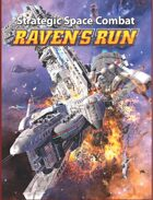 Raven's Run - Strategic Space Combat