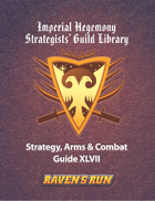 Raven's Run - Imperial Hegemony Strategy Guild Bi-Annual Publication