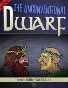 The Unconventional Dwarf