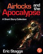 Airlocks and the Apocalypse