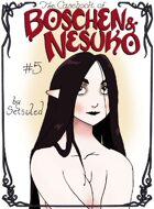 The Casebook of Boschen and Nesuko #5