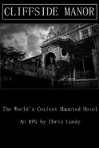 Cliffside Manor: The World's Coziest Little Haunted Hotel