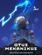 Astraterra: Otus Mekanikus (1. laitos)