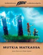Astraterra: Mutkia Matkassa (1. laitos)