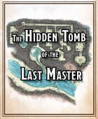 The Hidden Tomb of the Last Master