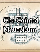 The Tainted Mausoleum