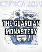 The Guardian Monastery
