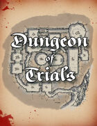 The Dungeon of Trials