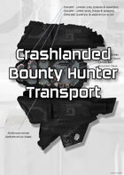 Crashlanded Bounty Hunter Transport