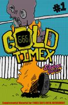 GOLD TIMEX #1: Suburban Gothic