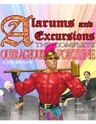 Alarums & Excursions: The Complete Outrageous Fortune