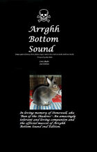 The Arrghh Bottom Sound-Core Rules,