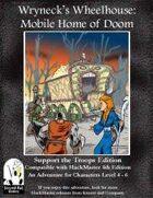 Wryneck's Wheelhouse: Mobile House of Doom