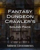 Fantasy Dungeon Crawler's Sound Pack [BUNDLE]