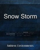 Snow Storm - from the RPG & TableTop Audio Experts