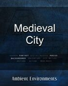 Medieval City   - from the RPG & TableTop Audio Experts