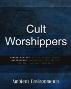 Cult Worshippers - from the RPG & TableTop Audio Experts