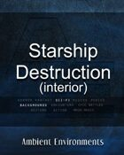 Starship Destruction (interior) - from the RPG & TableTop Audio Experts