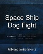 Space Ship Dog Fight - from the RPG & TableTop Audio Experts