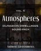Atmospheres Vol.5: Dungeon Dwellings [BUNDLE]