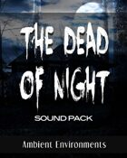 The Dead of Night Horror Sound Pack [BUNDLE]