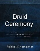 Druid Ceremony  - from the RPG & TableTop Audio Experts