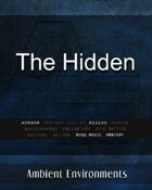 The Hidden - from the RPG & TableTop Audio Experts