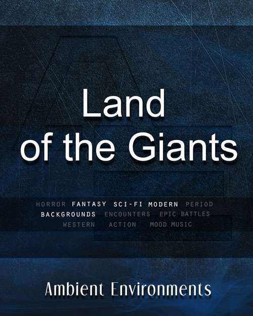 Land of the Giants   - from the RPG & TableTop Audio Experts