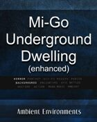 Mi-Go Underground Dwelling (enhanced)   - from the RPG & TableTop Audio Experts
