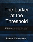 Ambient Environments - The Lurker at the Threshold