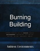 Burning Building - from the RPG & TableTop Audio Experts