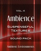 Ambience Vol.4: Suspenseful Textures [BUNDLE]