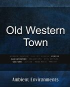 Old Western Town   - from the RPG & TableTop Audio Experts